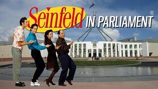 Seinfeld in Parliament