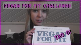 Vegan for Fit Challenge - Tag 01 | Food-Diary