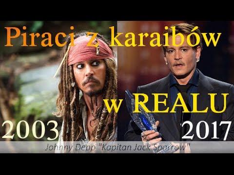 Jak wyglądają aktorzy z filmu Piraci z Karaibów w Realu