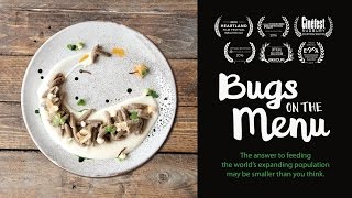 Bugs on the Menu - Official Trailer