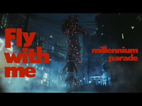 millennium parade - Fly with me