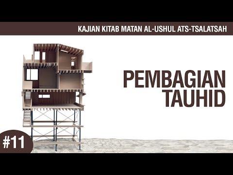 Matan Al-Ushul Ats-Tsalatsah #11: Pembagian Tauhid - Ustadz Ahmad Zainuddin Al-Banjary