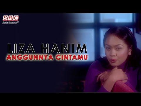 download lagu Liza Hanim - Anggunnya Cintamu    - gratis