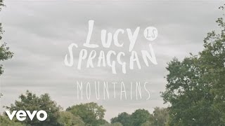 Watch Lucy Spraggan Mountains video