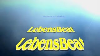 Ana Juwelana: Lebensbeat (Original-Lyrics)