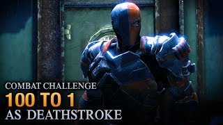 Batman: Arkham Origins - 100 to 1 [as Deathstroke] - Combat Challenge