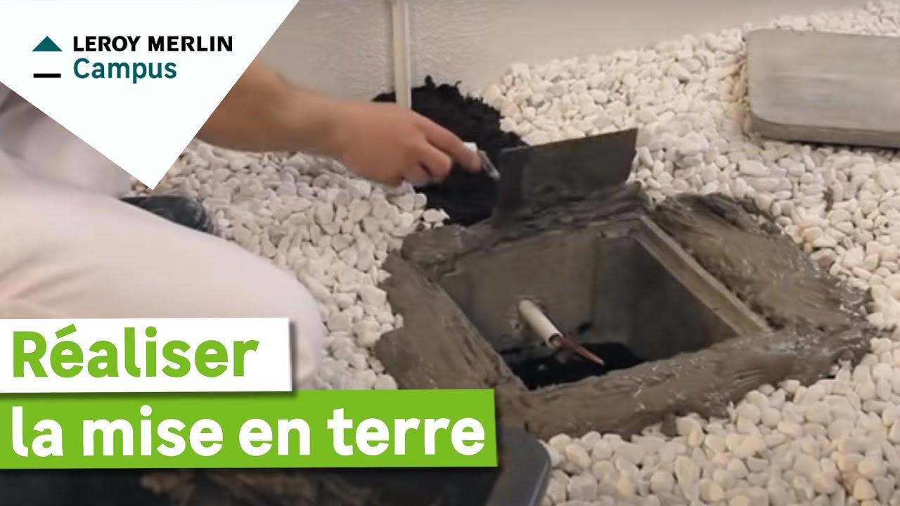 Comment r aliser une mise la terre leroy merlin youtube - Comment installer une terre ...