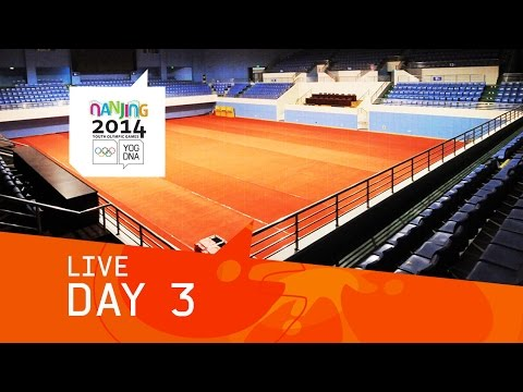 Day 3 Live | Nanjing 2014 Youth Olympic Games