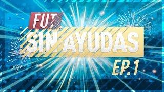 FUT SIN AYUDAS!!! EP.1   MI PRIMERA PLANTILLA DE ORO   FIFA17