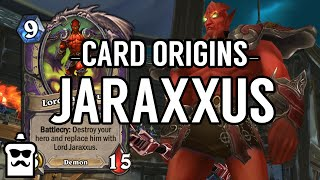 Card Origins #4 - Lord Jaraxxus