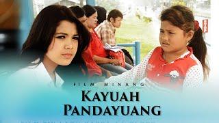 "FILM MINANG SEDIH RATU SIKUMBANG ""KAYUAH PANDAYUANG"" (Film Minang Ratu Sikumbang)"