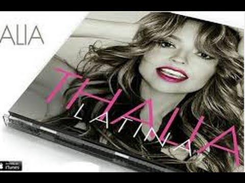 Thalia Latina Canciones Previas 2016.