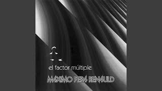 video El Factor Multiple Maximo Pera Renauld ℗ 2004 MPR Records Released on: 2014-06-20 Music Publisher: sadaic Auto-generated by YouTube.