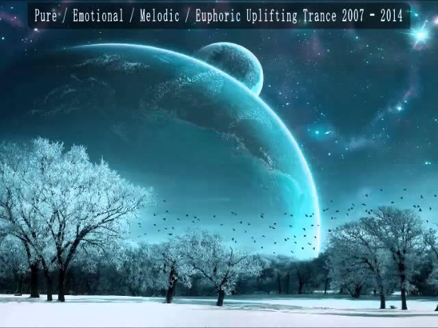 Best Of Pure в Emotional в Melodic в Euphoric в Uplifting Trance Mix