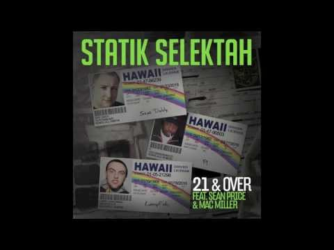 "Statik Selektah feat. Sean Price & Mac Miller ""21 & Over"" (Audio)"
