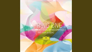 Richter Recomposed By Max Richter Vivaldi The Four Seasons Spring 1