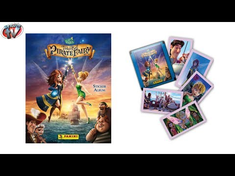 TinkerBell & The Pirate Fairy Sticker Album Review & Pack Opening. Panini