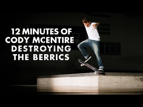 12 Minutes Of Cody McEntire Destroying The Berrics