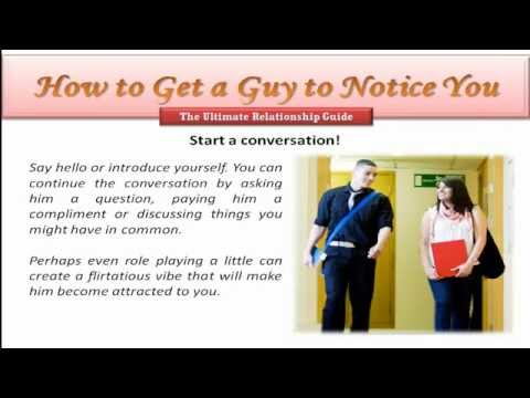 How to get a guy to notice you when your 13