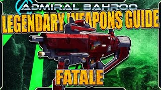 "Borderlands The Pre-Sequel: The ""Fatale / BITCH"" - Legendary Weapons Guide"