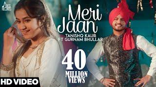 download lagu Meri Jaanfull -tanishq Kaur Ft Gurnam Bhullar -dj Twinbeatz-new gratis