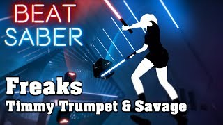 Beat Saber Freaks Timmy Trumpet Savage Custom Song Fc