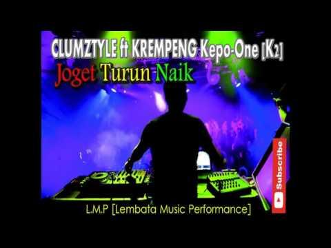 Clumzty ft krempeng Kepo One [K2] joget turun naik lagu