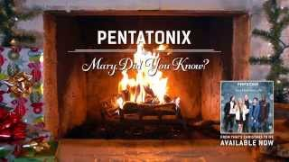 Pentatonix - Mary, Did you Know