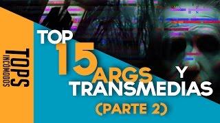 Top 15 ARGs y Transmedias (Parte II)