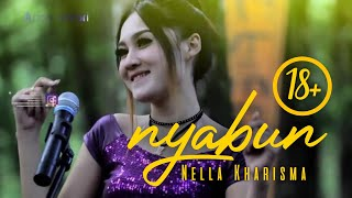 Download Lagu (18+) NELLA KHARISMA - NYABUN [ OFFICIAL MUSIC VIDEO ] Gratis STAFABAND