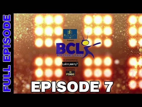 Box Cricket League - Episode 7