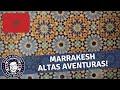 Guri em Marrakesh, Marrocos (Final) | Guri das viagens