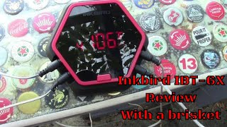 Inkbird IBT-6X hands on With a Hot and fast Smoked Brisket point end #inkbirdibt-6x