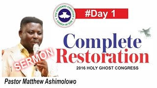 Pastor Matthew Ashimolowo Sermon @ RCCG 2016 HOLY GHOST CONGRESS 2016 #Day 1
