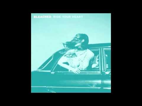 Bleached - Love Spells