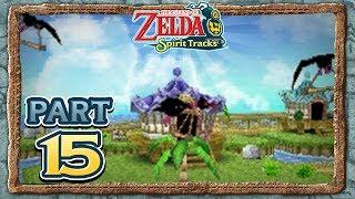 The Legend of Zelda: Spirit Tracks - Part 15 - Papuchia Village!
