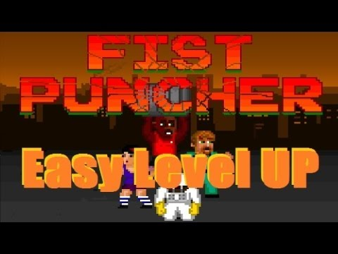 Fist Puncher: Easy Level Up Tip