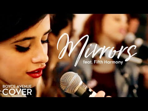 Justin Timberlake - Mirrors (boyce Avenue Feat. Fifth Harmony Cover) On Itunes & Spotify video