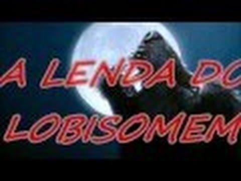 A Lenda do Lobisomem - História do Folclore Brasileiro
