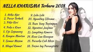 Atiku Ajur - Nella Kharisma Terbaru Full Album 2018