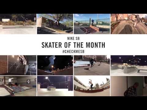 Nike SB | #CheckMeSB | February Skater of the Month