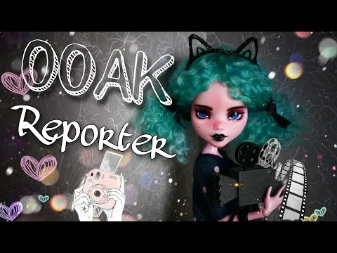 Repaint Doll Reporter OOAK on a Monster High doll Draculaura custom