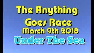 anything goes Race 2018 03 09  Under the Sea