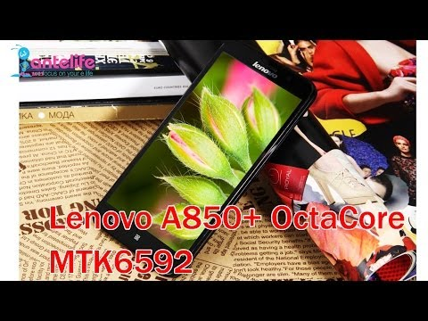 Lenovo A850+ OctaCore Smartphone MTK6592 5.5inch First Look