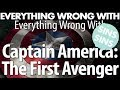 """Lagu Everything Wrong With """" Everything Wrong With Captain America: The First Avenger"""""""