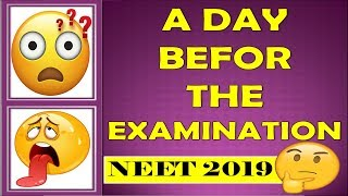 Endgame NEET 2019 | What to Do Before Exam | Super Tips to Stay Calm | Super Tips For NEET 2019