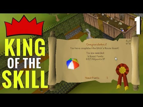 Becoming King of the Skill - Part 1 (Old School RuneScape)