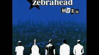 Watch Zebrahead Dissatisfied video
