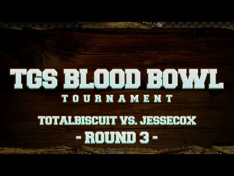TGS Blood Bowl Tournament - TotalBiscuit vs. Jesse Cox - Round 3