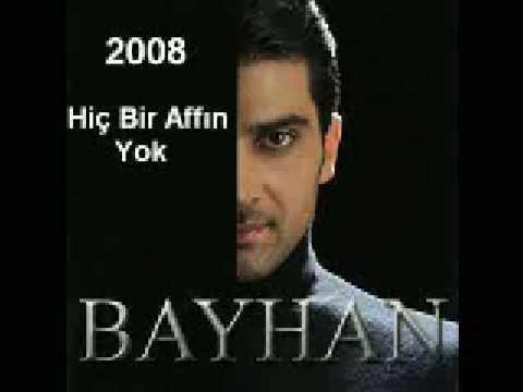 Bayhan - Hiç Bir Affin Yok 2008 Album